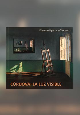 Córdova: La Luz Visible