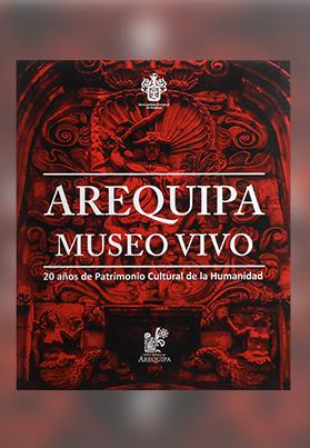 Arequipa Museo Vivo