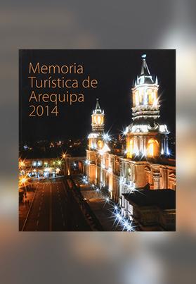 Memoria Turística de Arequipa 2014
